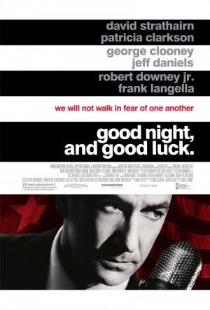 Good Night, and Good Luck. (2005)