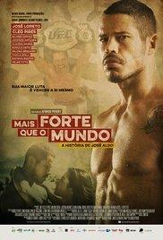 Mais Forte que o Mundo: A História de José Aldo
