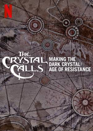The Crystal Calls Making the Dark Crystal