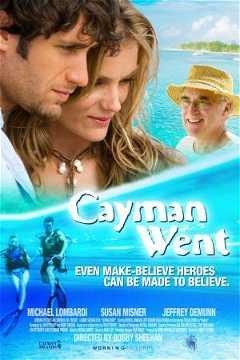 Cayman Went (2009)
