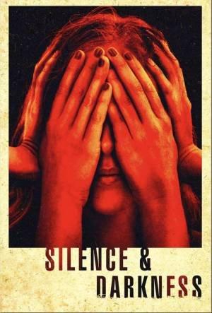 Silence & Darkness (2019)