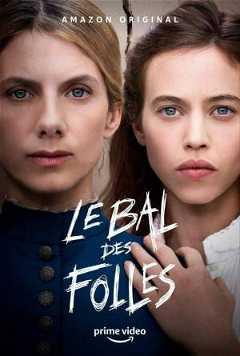 Le Bal des Folles (2021)
