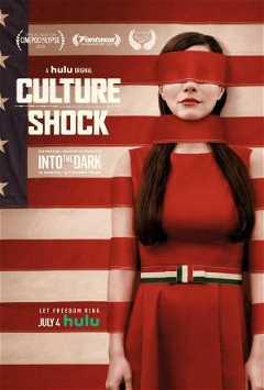 Into the Dark: Culture Shock (2019)