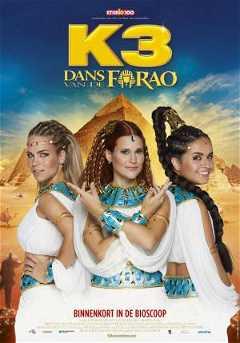 K3: Dans Van De Farao (2020)