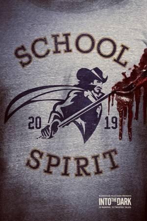 Into The Dark: School Spirit (2019)