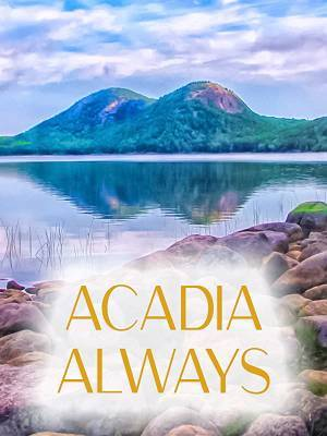 Acadia Always (2008)