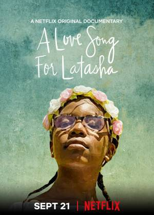 A Love Song for Latasha (2019)