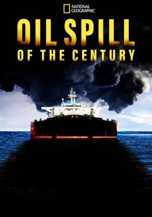 Oil Spill of The Century (2019)