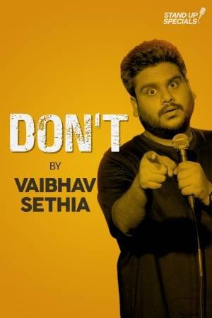 Vaibhav Sethia: Don't (2018)
