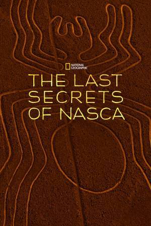 The Last Secrets of the Nasca (2010)