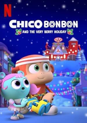 Chico Bon Bon en de Beste Blunderbessendag (2020)