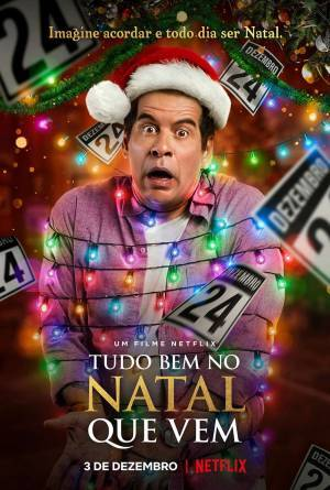 Tudo Bem No Natal Que Vem (2020)