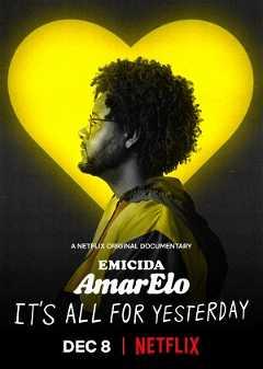 Emicida: AmarElo - É Tudo Pra Ontem (2020)