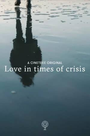 Love in times of crisis