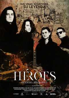 Heroes. Silence and Rock & Roll (2021)