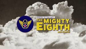 Heroes of the Sky: The Mighty Eighth Air Force (2020)
