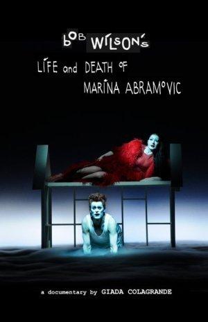 Bob Wilson's Life & Death of Marina Abramovic (2012)