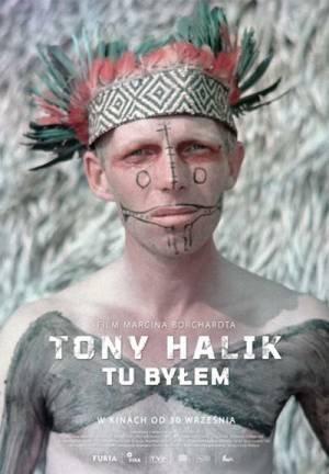 Tony Halik. Tu byłem (2020)