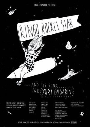 Ringo Rocket Star and His Song for Yuri Gagarin
