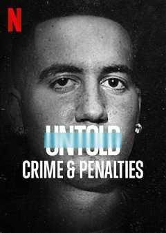 Untold: Crime & Penalties (2021)