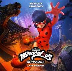 Miraculous World: Shanghai - The Legend of Ladydragon (2021)