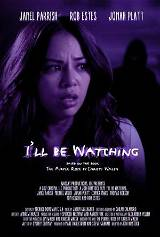 I'll Be Watching (2018)