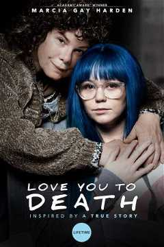 Love You to Death (2019)