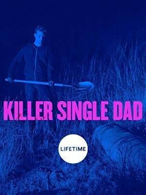 Killer Single Dad