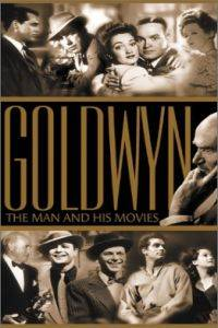 """American Masters"" Goldwyn: The Man and His Movies"