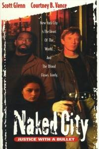 Naked City: Justice with a Bullet
