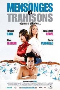 Mensonges et trahisons et plus si affinités... (2004)