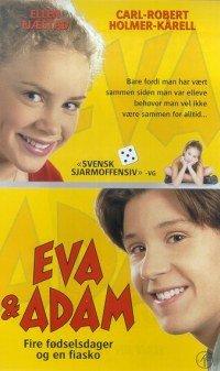 Eva & Adam Vier Verjaardagen en een Blunder