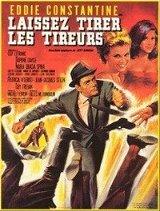 Laissez tirer les tireurs (1964)