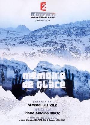 Mémoire de glace (2006)