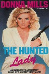 The Hunted Lady