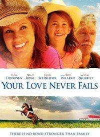 Your Love Never Fails