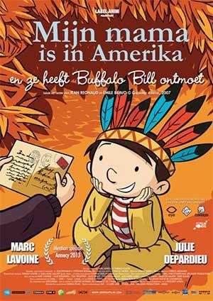Mijn mama is in Amerika en ze heeft Buffalo Bill ontmoet
