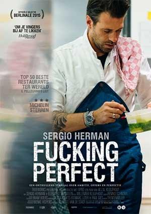 Sergio Herman, Fucking Perfect