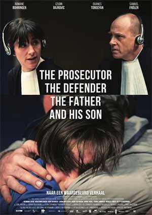 The Prosecutor the Defender the Father and His Son