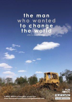De man die de wereld wilde veranderen