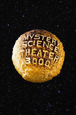 Mystery Science Theater 3000 (1988–1999)