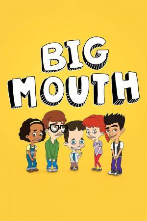 Big Mouth (2017– )