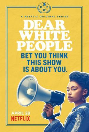 Dear White People (2017–)