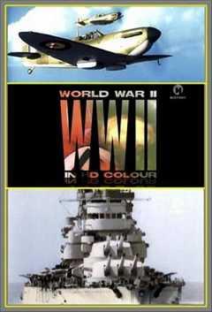 World War II In HD Colour (2009)