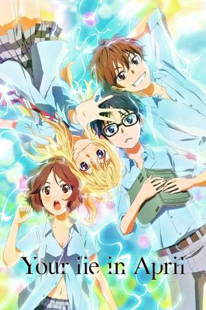 Your Lie in April (2014–2015)