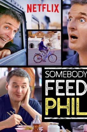 Somebody Feed Phil (2018– )