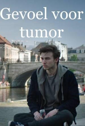 Gevoel voor tumor (2018–)