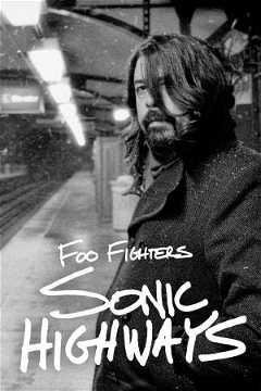 Foo Fighters Sonic Highways (2014)