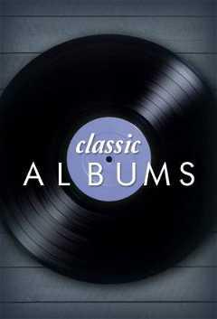 Classic Albums (2006–2020)