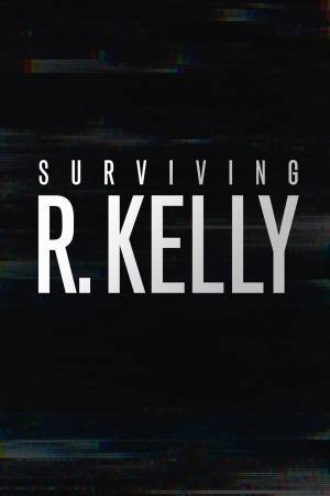 Surviving R. Kelly (2019–)